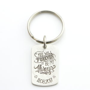 Forever and always keychain